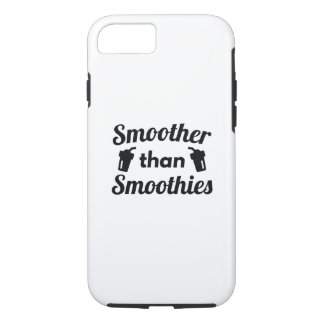 Smoother Than Smoothies iPhone 7 Case