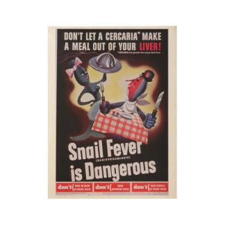 Snail Fever Wood Poster