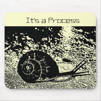 Snail -- It s a Process Mouse Pads