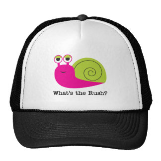 Snail What s the Rush Tshirts and Gifts Trucker Hat