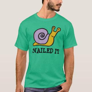 Snailed it shirt