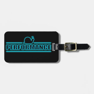 Snails pace performance. luggage tag