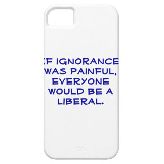 Snarky, pro-Liberal iphone 5S case. Case For The iPhone 5