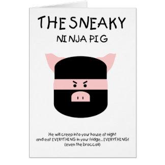 Sneaky Ninja Pig Greeting Card