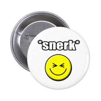 Snerk Button