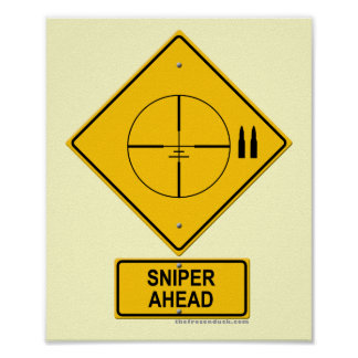 Sniper Ahead Warning Sign (Crosshairs)