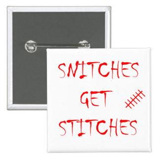 Snitches Get Stitches 15 Cm Square Badge