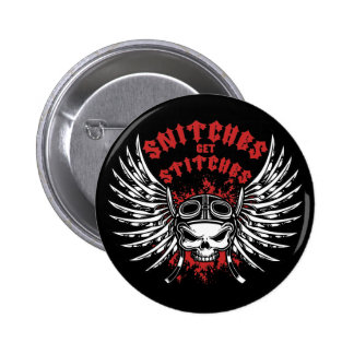 Snitches Get Stitches 6 Cm Round Badge