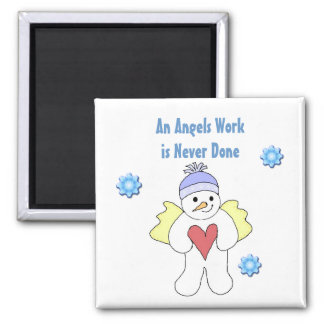 Snow Angels Are Always Busy Square Magnet