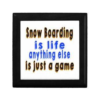 Snow Boarding is life anything else is just a game Keepsake Boxes
