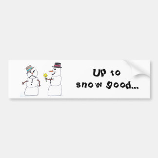 Snow Good Bumper Sticker