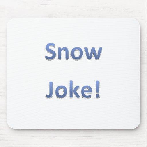 Snow Joke Style 1 Mouse Mats