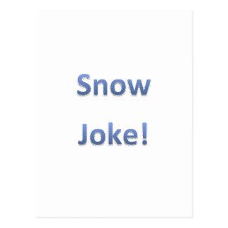 Snow Joke Style 1 Postcard