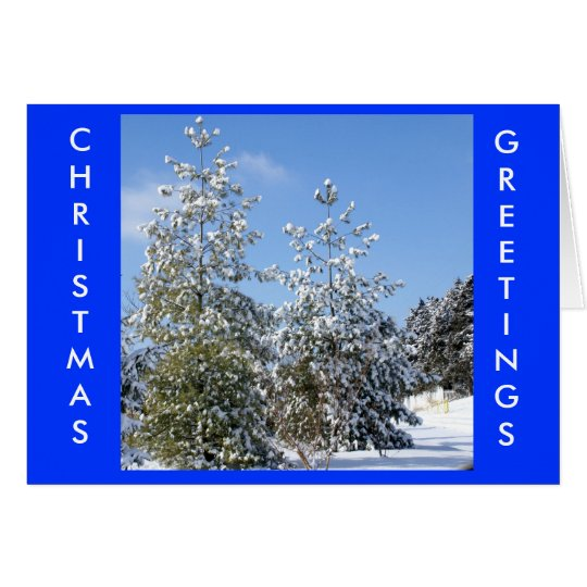Snow laden Pines, CHRISTMAS GREETINGS Card