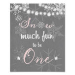 Snow much fun to be one first birthday sign Pink