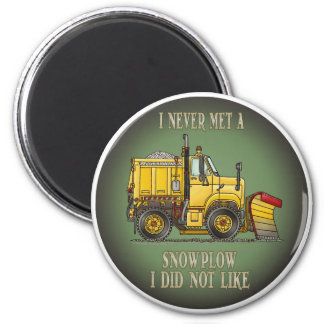 Snow Plow Truck Operator Quote Magnet