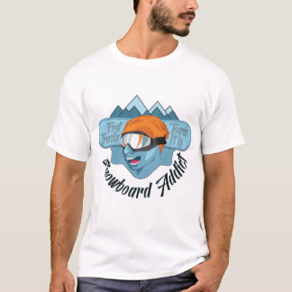 Snowboard Addict Man T-Shirt