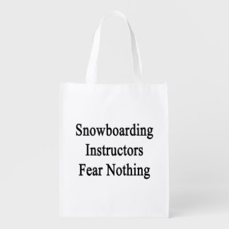 Snowboarding Instructors Fear Nothing Market Totes