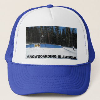 SNOWBOARDING IS AWESOME TRUCKER HAT