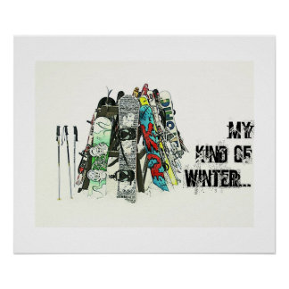 Snowboards - My kind of winter Poster