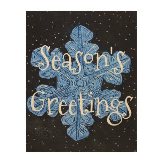 Snowflake Season's Greeting Wood Panel Wood Canvases