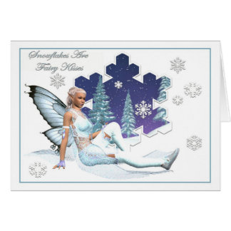 Snowflakes are fairy Kisses Card