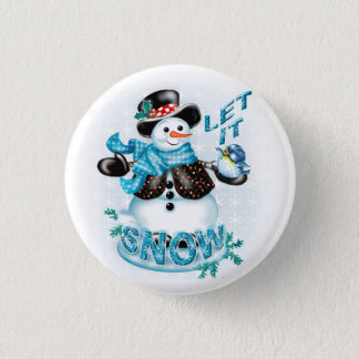 SNOWMAN BUTTON LET IT SNOW SMALL BUTTON 1¼ Inch
