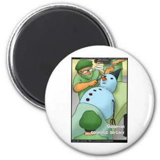 Snowman Cosmetic Surgery Funny Gifts Tees Cards 6 Cm Round Magnet