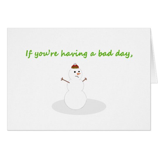 Snowman funny get well Christmas card