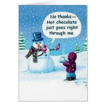 Snowman Hot Chocolate Goes Through Me Card