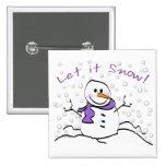 Snowman Let it Snow Button