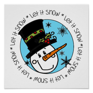Snowman Let It Snow Poster