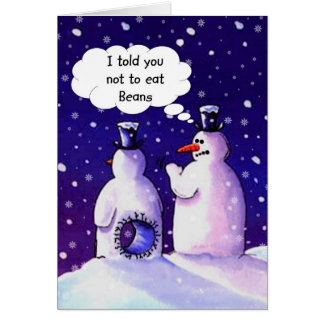 Snowmen Don't Eat Beans Card