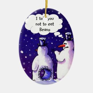 Snowmen Don't Eat Beans Christmas Ornament