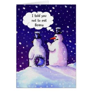 Snowmen, Don't eat beans!!!! Greeting Card