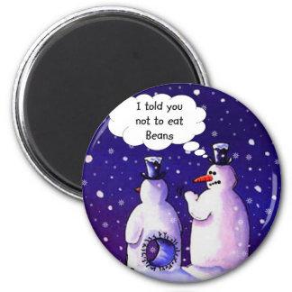 Snowmen Don't Eat Beans Magnet