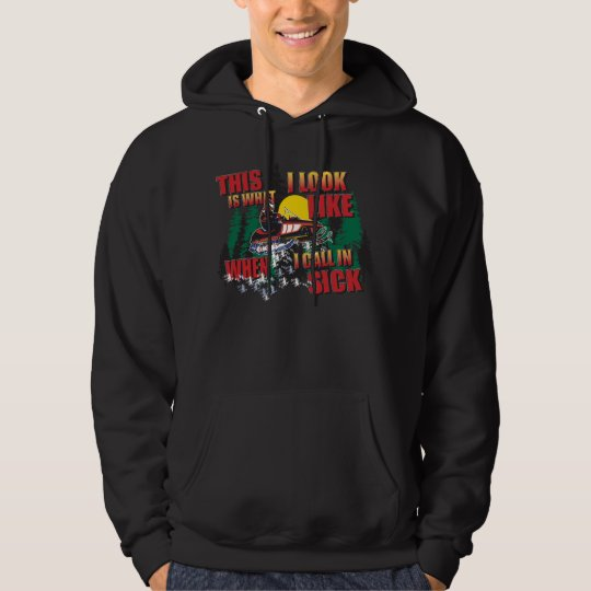 Snowmobiling Humour Calling In Sick Hoodie