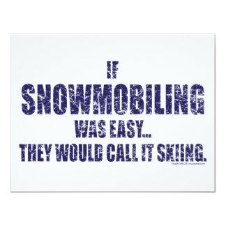 Snowmobiling-is-EASY[1] 11 Cm X 14 Cm Invitation Card