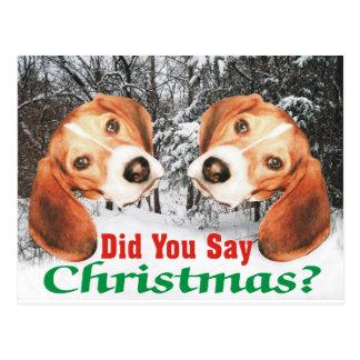 Snowy Did You Say Christmas? Beagle Post Card