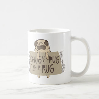 Snug as a Pug in a Rug Coffee Mug
