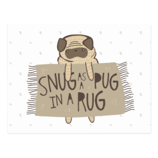 Snug as a Pug in a Rug Postcard