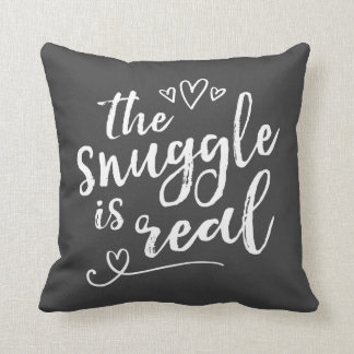Snuggle is Real Funny Quote Cushion