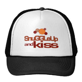 Snuggle up and Kiss Cap