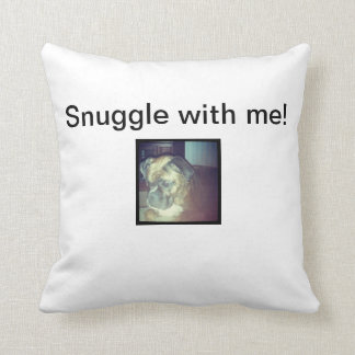 Snuggle with me! throw pillow