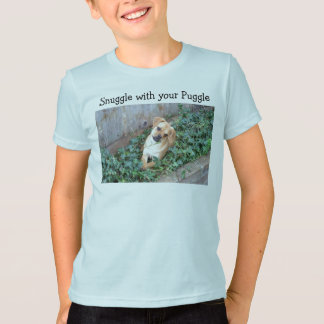 Snuggle with your Puggle T-Shirt