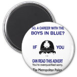 SO A CAREER WITH THE BOYS IN BLUE? Funny T-shirts