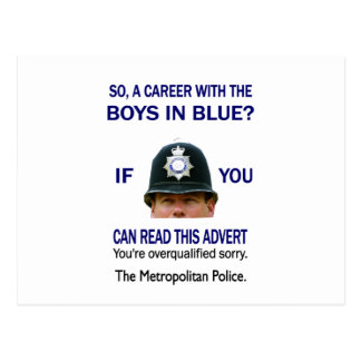 SO A CAREER WITH THE BOYS IN BLUE? POSTCARD