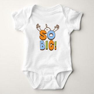 So Big!  Baby Shirt