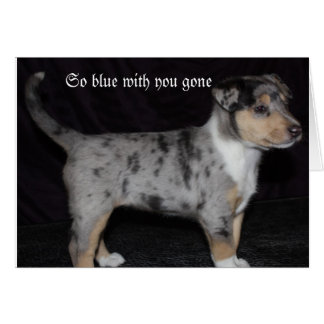So blue with you gone note card