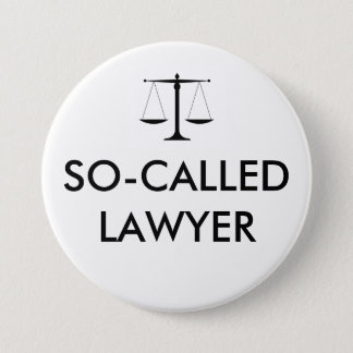 So-Called Lawyer Button